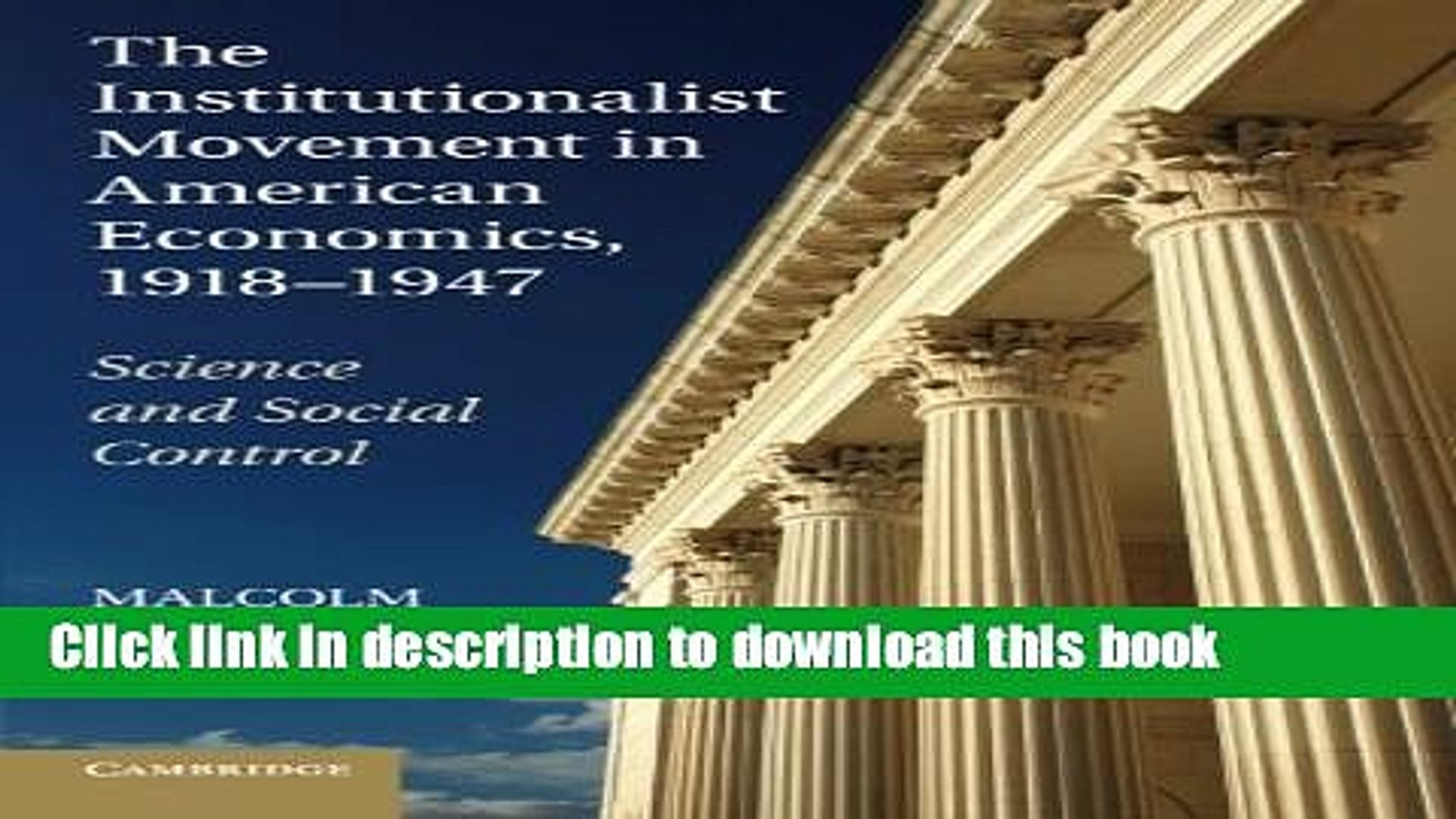 Ebook The Institutionalist Movement in American Economics, 1918-1947: Science and Social Control