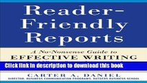 Books Reader-Friendly Reports: A No-nonsense Guide to Effective Writing for MBAs, Consultants, and