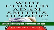 Books Who Cooked Adam Smith s Dinner?: A Story About Women and Economics Free Download