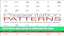 Books Presentation Patterns: Techniques for Crafting Better Presentations Free Online