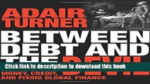 Ebook Between Debt and the Devil: Money, Credit, and Fixing Global Finance Full Online KOMP
