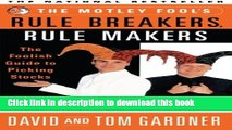Ebook The Motley Fool s Rule Breakers, Rule Makers: The Foolish Guide to Picking Stocks Full