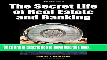 Ebook The Secret Life of Real Estate and Banking Full Download
