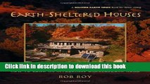 Download Books Earth-Sheltered Houses: How to Build an Affordable... (Mother Earth News Wiser