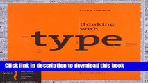 Books Thinking with Type, 2nd revised and expanded edition: A Critical Guide for Designers,