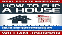 Books Real Estate Investing: How to Flip a House as a Real Estate Investor Free Online