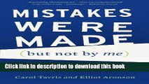 Books Mistakes Were Made (but Not by Me): Why We Justify Foolish Beliefs, Bad Decisions, and