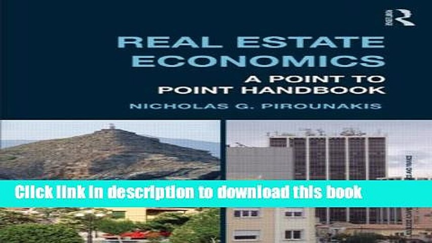 Ebook Real Estate Economics: A Point-to-Point Handbook (Routledge Advanced Texts in Economics and