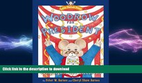 Free [PDF] Downlaod  Woodrow for President: A Tail of Voting, Campaigns, and Elections (Little