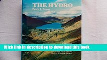 Ebook The Hydro: A Study of the Development of the Major Hydro-Electric Schemes Undertaken by the