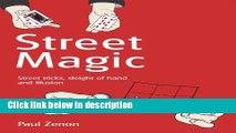Books Street Magic: Street Tricks, Sleight of Hand and Illusion Full Online