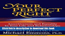 Ebook Your Perfect Right: Assertiveness and Equality in Your Life and Relationships Free Online