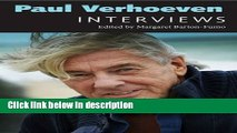 Books Paul Verhoeven: Interviews (Conversations with Filmmakers Series) Free Online