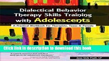 Books Dialectical Behavior Therapy Skills Training with Adolescents: A Practical Workbook for