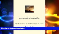 FREE DOWNLOAD  al-Sawad al-A dham: Black Muslims in the Early Days of Islam READ ONLINE