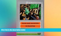 FREE PDF  Islam and Salvation in Palestine: The Islamic Jihad Movement (Dayan Center Papers)  BOOK