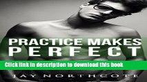 Ebook Practice Makes Perfect (Housemates) (Volume 3) Free Online