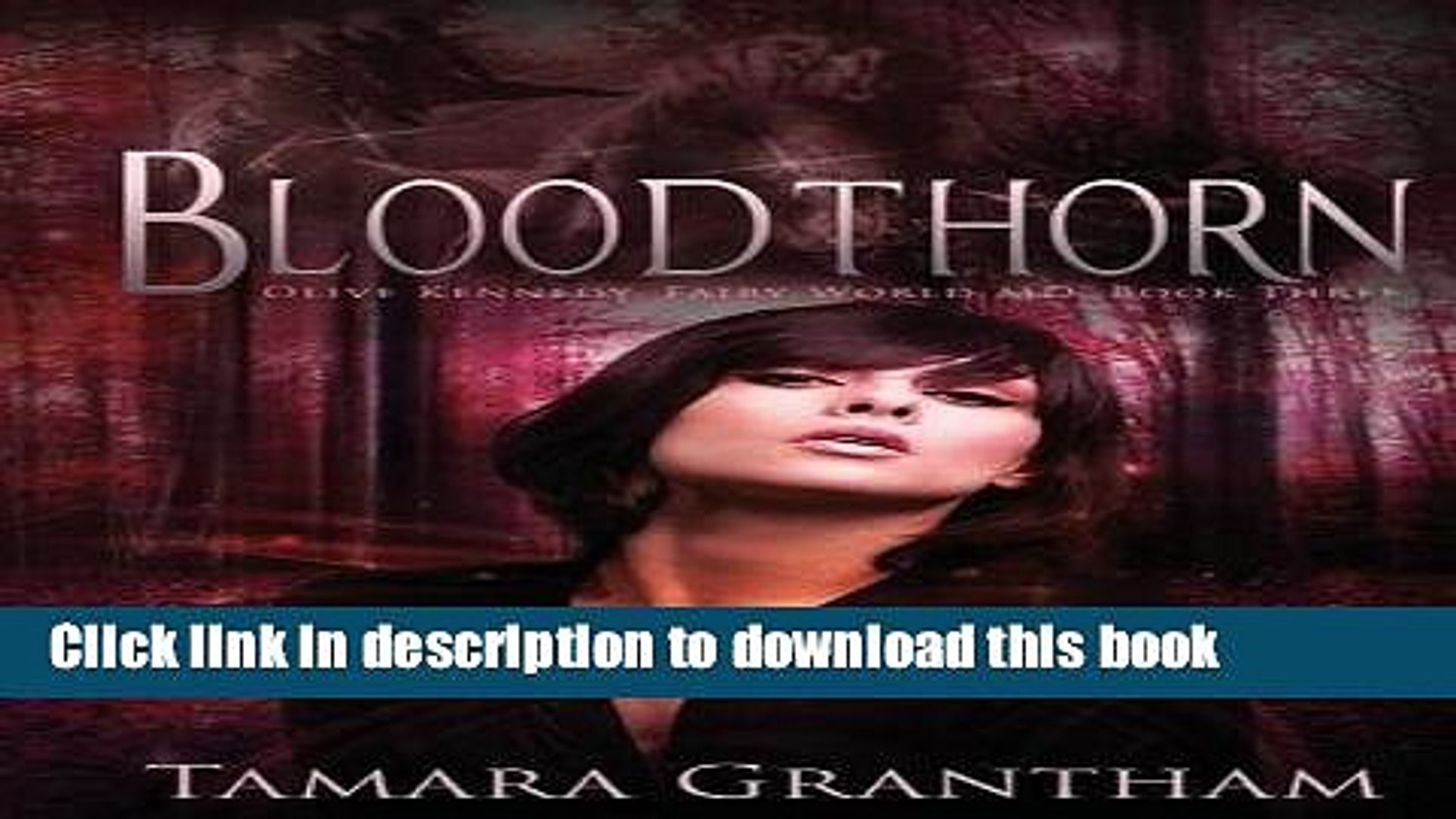 Books Bloodthorn: Olive Kennedy (Fairy World MD) Full Online