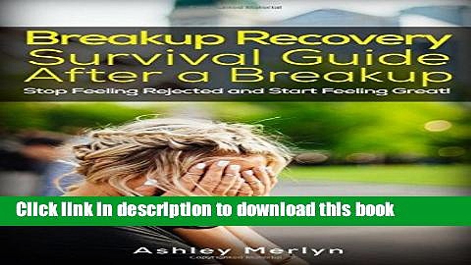 Ebook Breakup Recovery: Survival Guide After a Breakup: Stop Feeling Rejected and Start Feeling