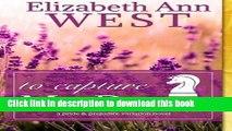 Ebook To Capture Mr. Darcy - LP: A Pride and Prejudice Variation Novel Full Online