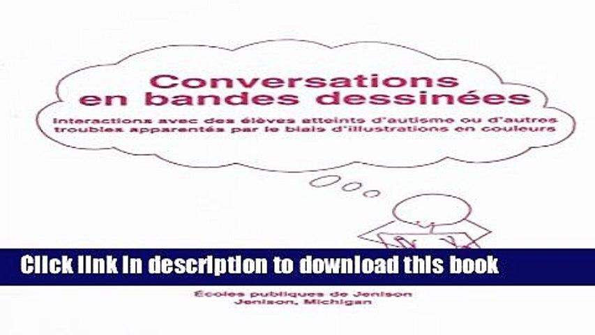 Ebook Conversations En Bandes Dessinees: Interactions Avec Des Eleves Atteints D Autisme Ou D