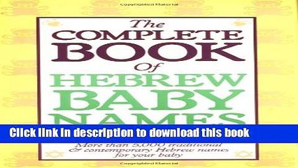 Ebook The Complete Book of Hebrew Baby Names Free Online