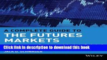 PDF A Complete Guide to the Futures Markets: Fundamental Analysis, Technical Analysis, Trading,