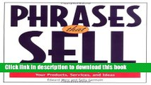 Ebook Phrases That Sell : The Ultimate Phrase Finder to Help You Promote Your Products, Services,