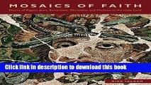 Read Mosaics of Faith: Floors of Pagans, Jews, Samaritans, Christians, and Muslims in the Holy