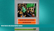 EBOOK ONLINE  Islam and Salvation in Palestine: The Islamic Jihad Movement (Dayan Center Papers)