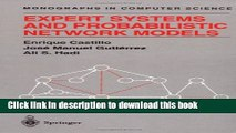 Download  Expert Systems and Probabilistic Network Models (Monographs in Computer Science)  Free