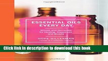 Ebook Essential Oils Every Day: Rituals and Remedies for Healing, Happiness, and Beauty Free