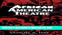 PDF  African American Theatre: An Historical and Critical Analysis (Cambridge Studies in American