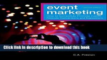 Books Event Marketing: How to Successfully Promote Events, Festivals, Conventions, and Expositions