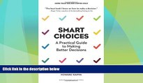 READ FREE FULL  Smart Choices: A Practical Guide to Making Better Decisions  READ Ebook Full Ebook