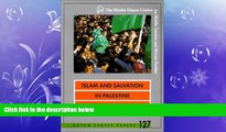 FREE DOWNLOAD  Islam and Salvation in Palestine: The Islamic Jihad Movement (Dayan Center Papers)