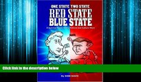 Online eBook One State Two State Red State Blue State: A Satirical Guide to the Political and
