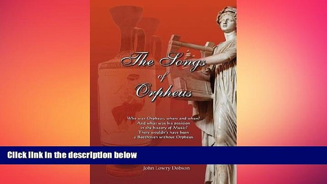 FREE DOWNLOAD  The Songs of Orpheus READ ONLINE