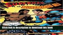 Books Superman vs. Muhammad Ali Deluxe Free Download