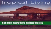 [Read PDF] Tropical Living: Contemporary Dream Houses in the Philippines Ebook Free