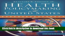 Ebook Health Policymaking in the United States, Fifth Edition Full Online