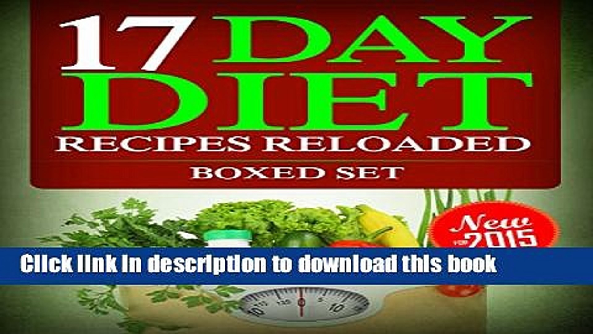 Books 17 Day Diet Recipes Reloaded Boxed Set Free Online Video Dailymotion