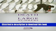 Ebook Death in Large Numbers: The Science, Policy and Management of Mass Fatality Events Full