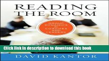 Books Reading the Room: Group Dynamics for Coaches and Leaders (The Jossey-Bass Business