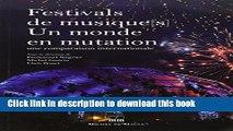Books FESTIVALS DE MUSIQUES : UN MONDE EN MUTATION Free Download