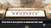 Ebook The 500 Hidden Secrets of Brussels Full Online