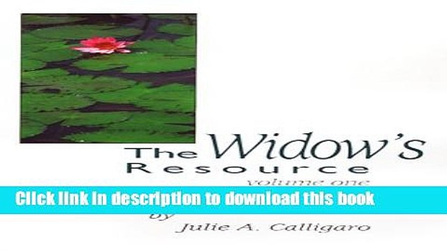 Ebook The Widow s Resource: Volume One How to Solve the Financial and Legal Problems That Occur