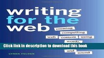 Ebook Writing for the Web: Creating Compelling Web Content Using Words, Pictures, and Sound Free