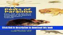 Books Pests of Paradise: First Aid and Medical Treatment of Injuries from Hawaii s Animals Full