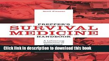 Books Prepper s Survival Medicine Handbook: A Life-Saving Collection of Emergency Procedures from